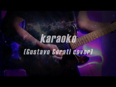 GUSTAVO CERATI- KARAOKE COVER (2020) versión chill