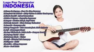 Kumpulan Lagu Pop Indonesia Terbaru 2019 Enak Didengar saat Tidur dan Pilihan Terbaik