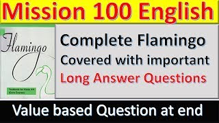 Complete Flamingo 🔥 , Value Based Question & Long Answer Questions , Mission 100