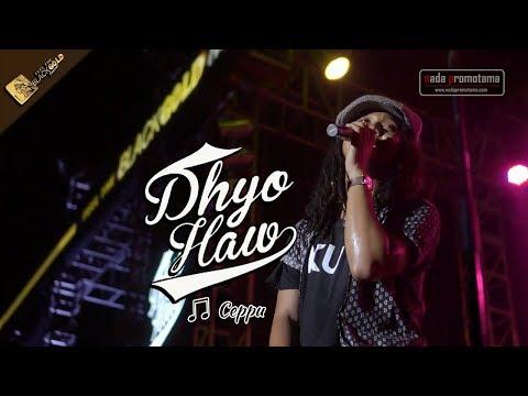 CEPPU | DHYO HAW [Konser Apache Feel The BLACKGOLD Concert Kendal 12 Agustus 2017]