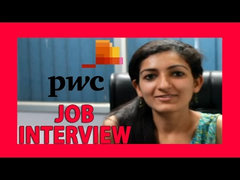 PwC interview 1- interview experience, suggestions and tips