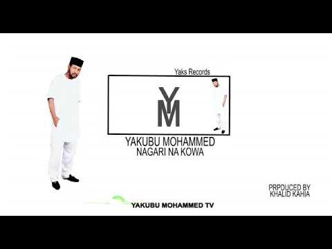 Download Nagari Nakowa Rasulillah (S.A.W) - Yakubu Mohammed