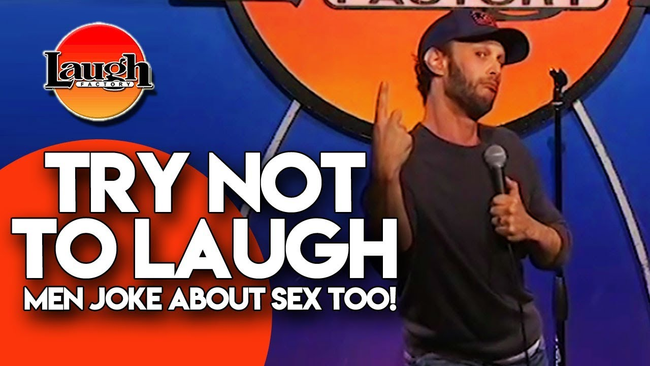 Download TRY NOT TO LAUGH | Men Joke About Sex Too! | Stand-Up Comedy