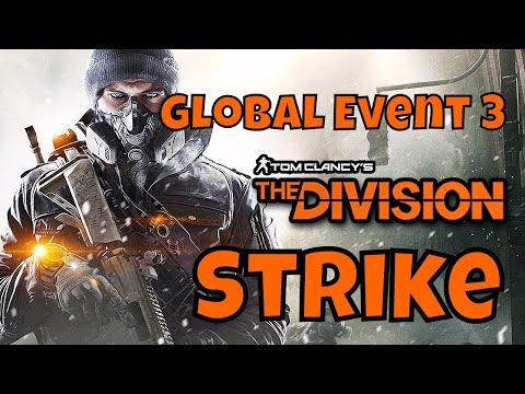 The Division 1.8 - Farming GE Credits - Global Event 3 - Strike