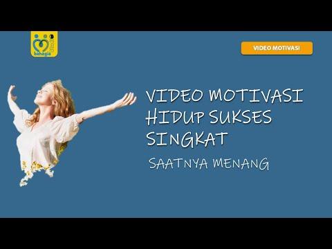 SAATNYA MENANG   VIDEO MOTIVASI HIDUP SUKSES SINGKAT