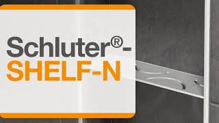 How to install Schluter®-SHELF-N