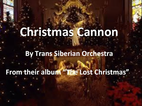 Christmas Cannon by Trans Siberian Orchestra