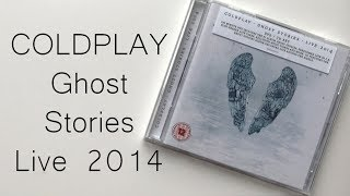 Baixar Coldplay Ghost Stories Live 2014 | Unboxing