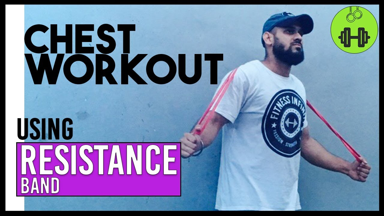 Chest Workout Using Resistance Band YouTube