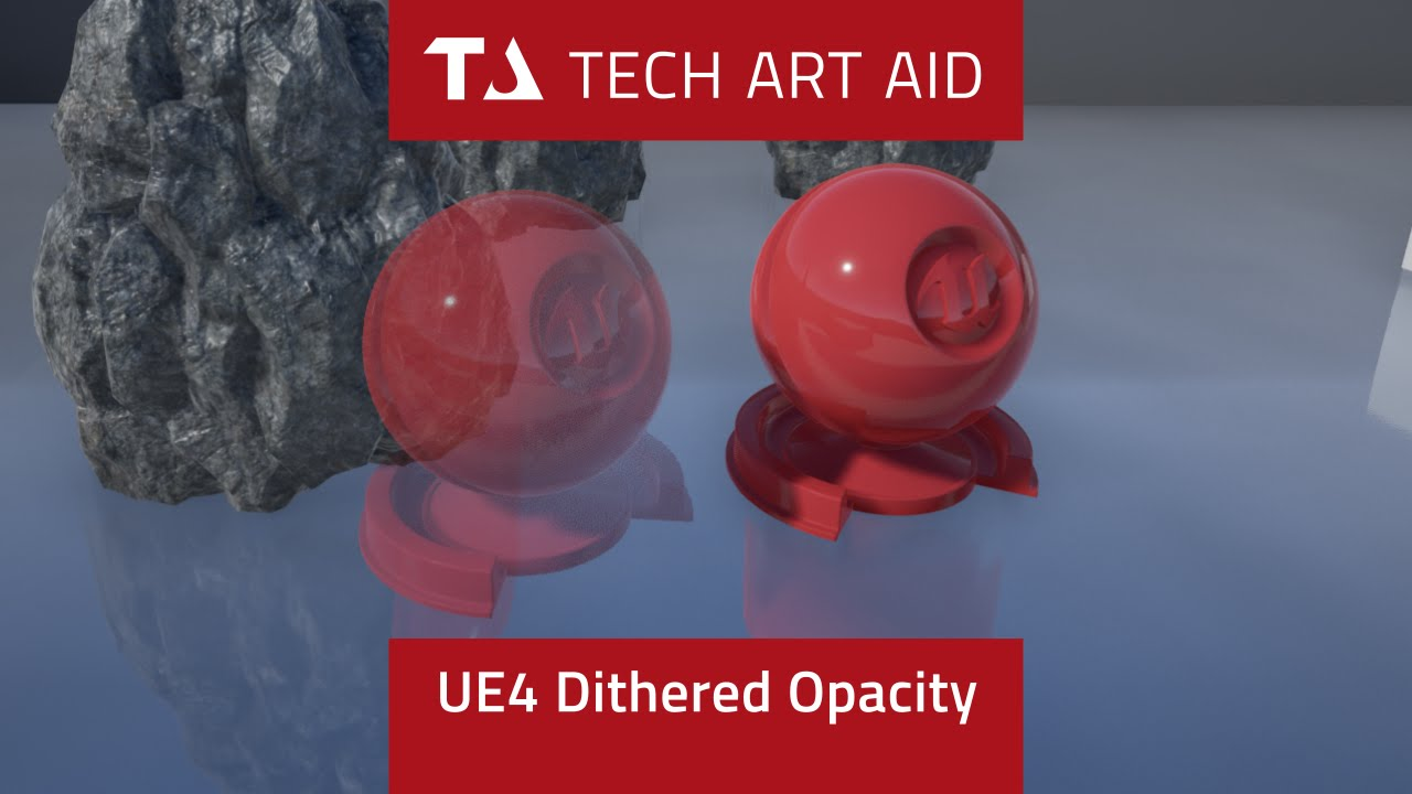 UE4: How to fix translucent materials (dithered opacity)