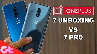 OnePlus 7 Unboxing vs OnePlus 7 Pro Quick Comparison   GT Hindi