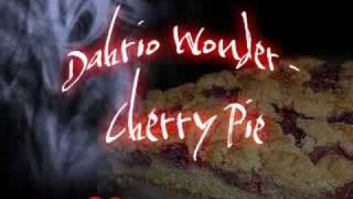 Dahrio Wonder - Cherry Pie