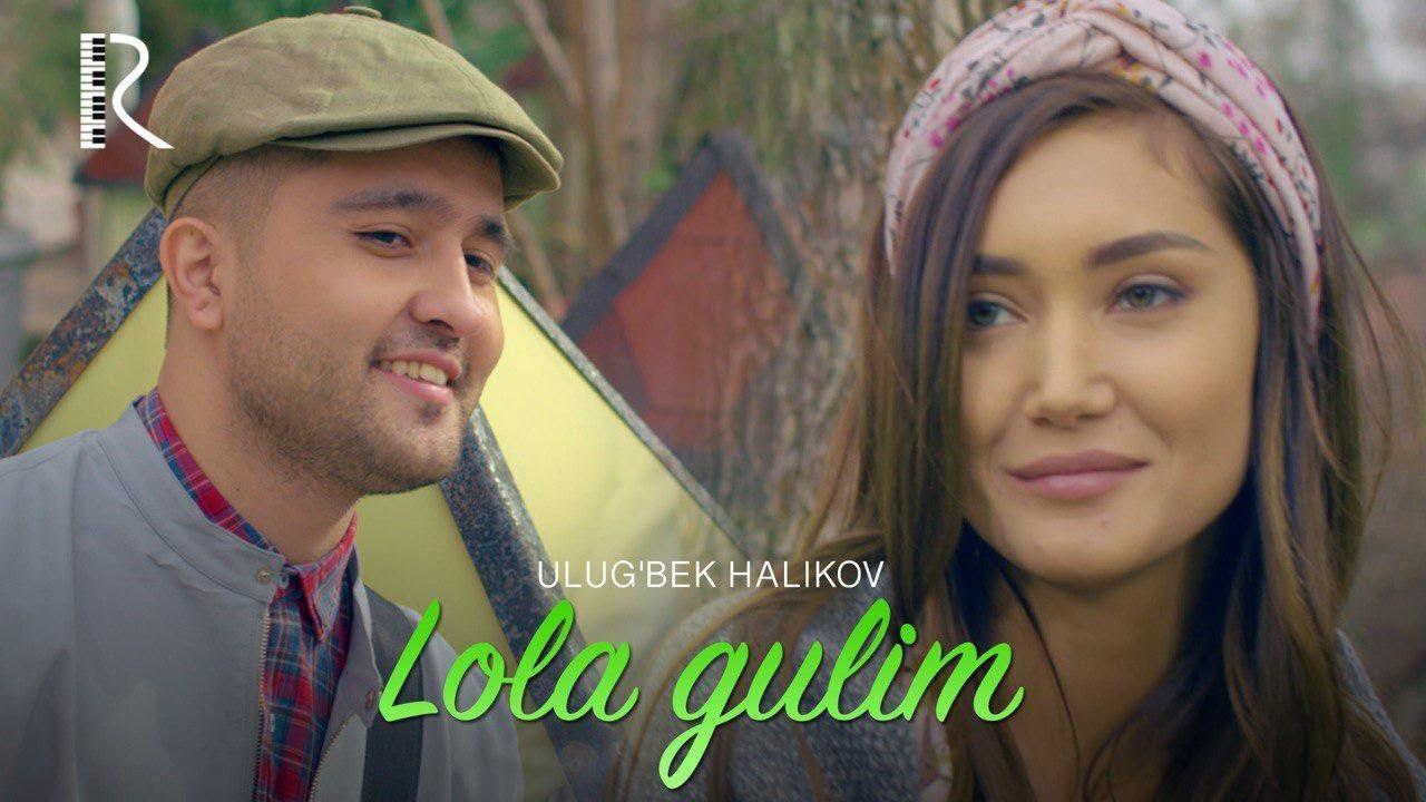 Ulug'bek Halikov - Lola gulim
