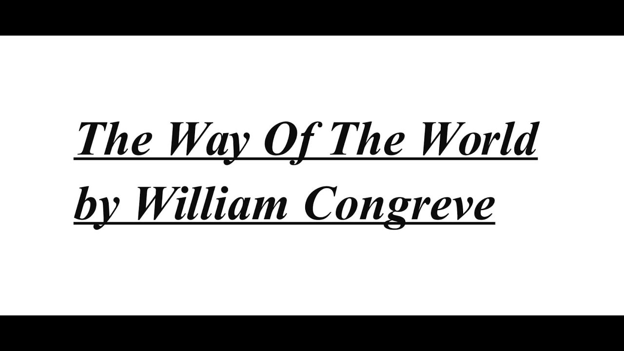 Congreve the way by the world pdf william of