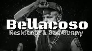 Residente & Bad Bunny - Bellacoso (Lyrics/Letra)