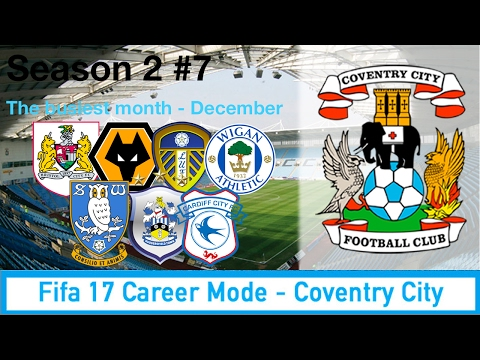 Great form to continue?!? Coventry City Career Mode S2 E7