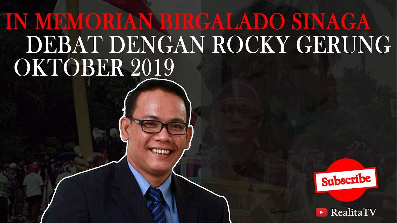 In memorian Birgaldo Sinaga debat dengan Rocky Gerung Oktober 2019