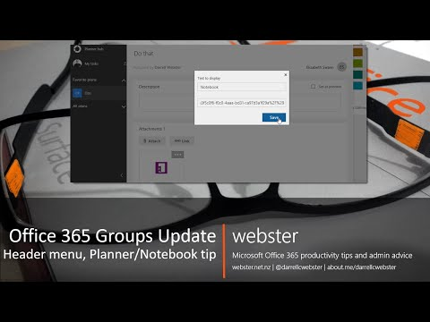 Office 365 Groups Update & Planner / Notebook Tip