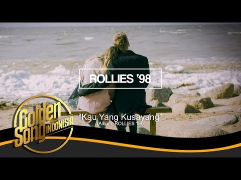 ROLLIES 98 - Kau Yang Kusayang (Official Audio)
