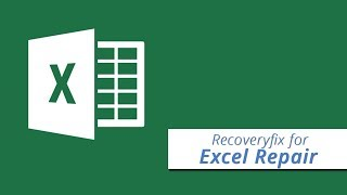 Recoveryfix for Excel, Recover and Repair Corrupted XLS file