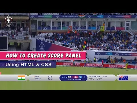 How To Create Wc 2019 Score Panel Using HTML & CSS