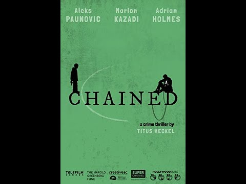 Download CHAINED at the 2021 Canadian Film Fest on Super Channel