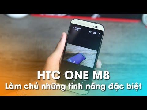 Làm chủ những tính năng đặc biệt trên HTC ONE M8!