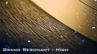 Grand Resonant - High