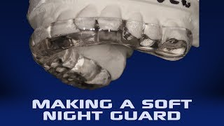 Making The Occlu-Ever Soft Night Guard | Dental Lab Learning