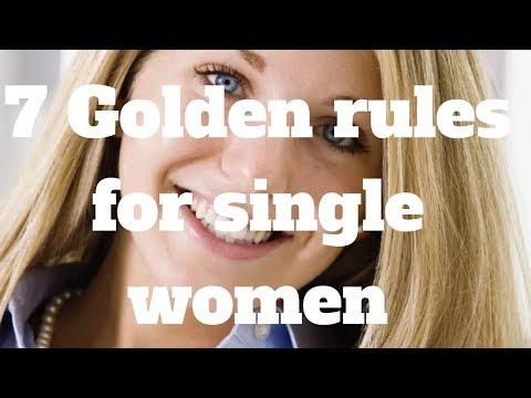 7 Golden rules for single women
