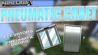 [1.7.10] PneumaticCraft Showcase: ELEVATORS & PNEUMATIC DOORS!