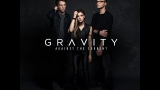 Against The Current - Gravity The Acoustic Sessions Compilation