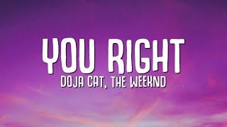 Doja Cat, The Weeknd - You Right (Lyrics)
