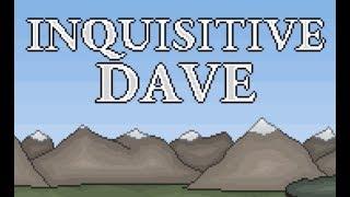 Inquisitive Dave Walkthrough