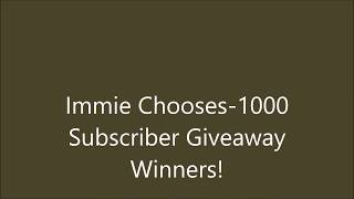 Immie Chooses 1000 Sub Giveaway Winners!