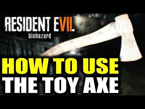 Resident Evil 7 Toy Axe - Resident Evil 7 How To Use Toy Axe