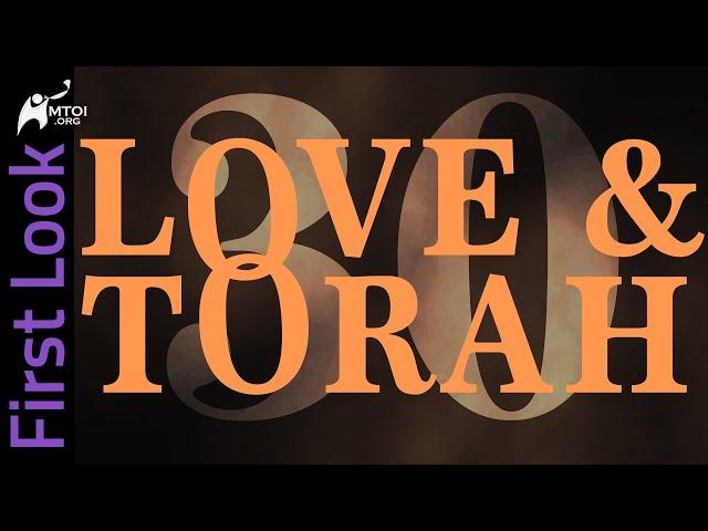 First Look | Love & Torah | Part 30