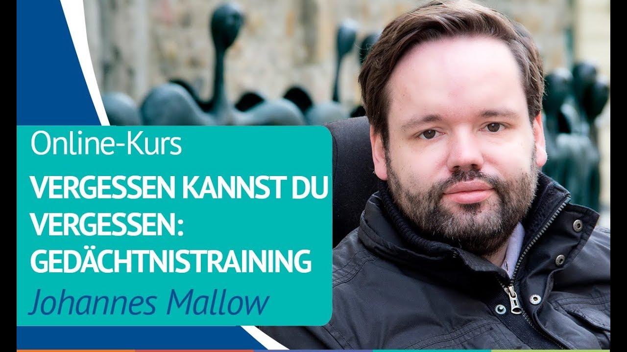 Online-Kurs «Vergessen können Sie vergessen: Gedächtnistraining» von  Johannes Mallow