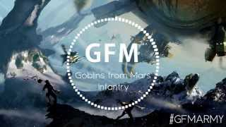 Goblins from Mars - Infantry (Original Mix)