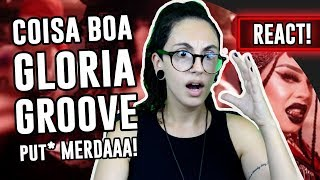Baixar REACT: Coisa Boa - Gloria Groove   Luma Show