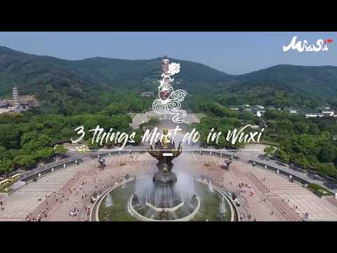 Three things you MUST DO in Wuxi