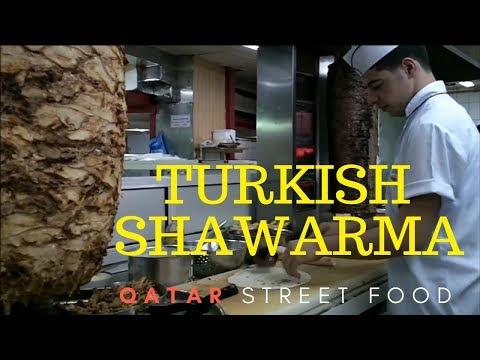 Qatar Street Food | Best Authentic Turkish Shawarma in Doha | How To |