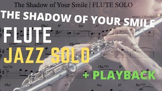 The Shadow of Your Smile | Jazz Flute Solo Transcription
