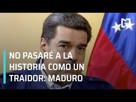 Maduro dice que no pasará a la historia como un traidor - Despierta con Loret