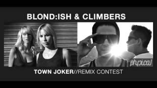 BLOND:ISH & CLIMBERS -TOWN JOKER (GETTO REMIX: Kenny Mitchell & Javier Jones)