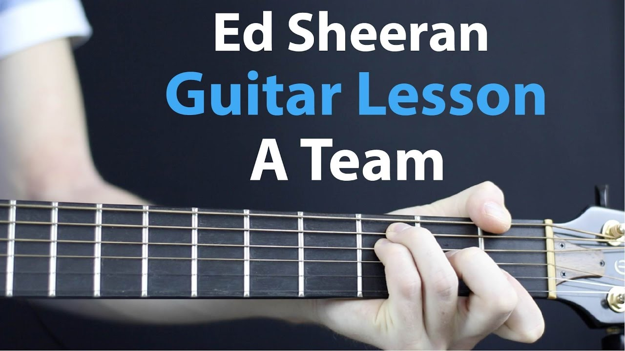Ed Sheeran A Team Acoustic Guitar Lesson Beginners Easy Youtube