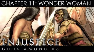 INJUSTICE: GODS AMONG US - STORY WALKTHROUGH - CHAPTER 11: WONDER WOMAN (Xbox 360/PS3/Wii U HD)