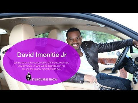 David Imonitie Jr. | I Believe | The Sylbourne Show