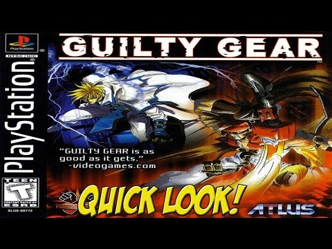 PSOne: Guilty Gear! Quick Look - YoVideogames