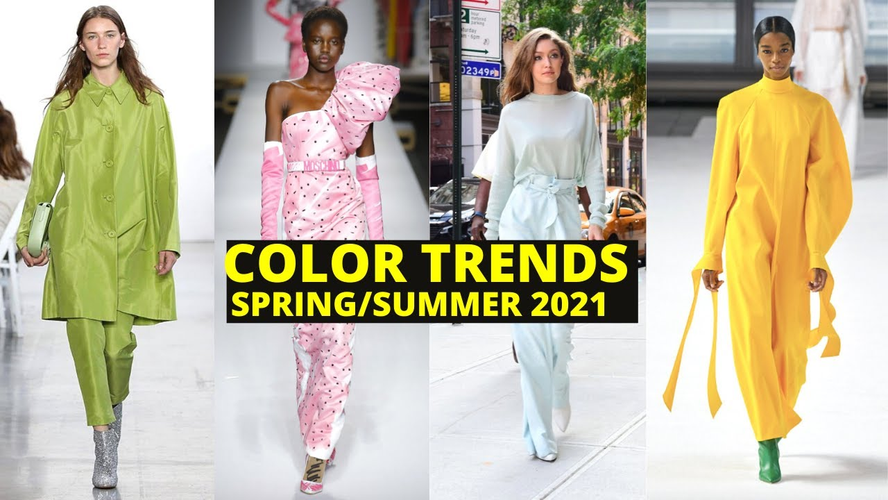 SPRING/SUMMER FASHION COLOR TRENDS 7